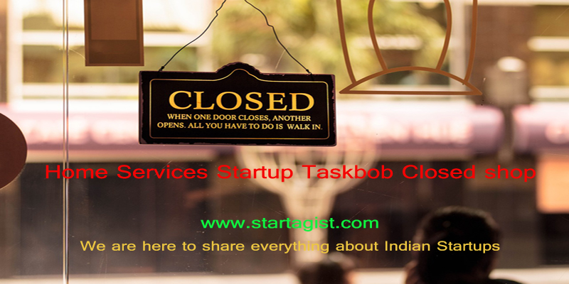 Taskbob-shuts shop-Website-Startagist